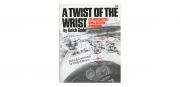 Twist Of the Wrist Book Cover